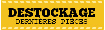 Destockage : Profitez des dernires pices de produits destocks ou en fin de vie