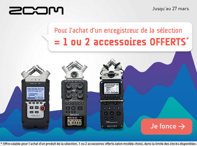 ZOOM Accessoires offerts